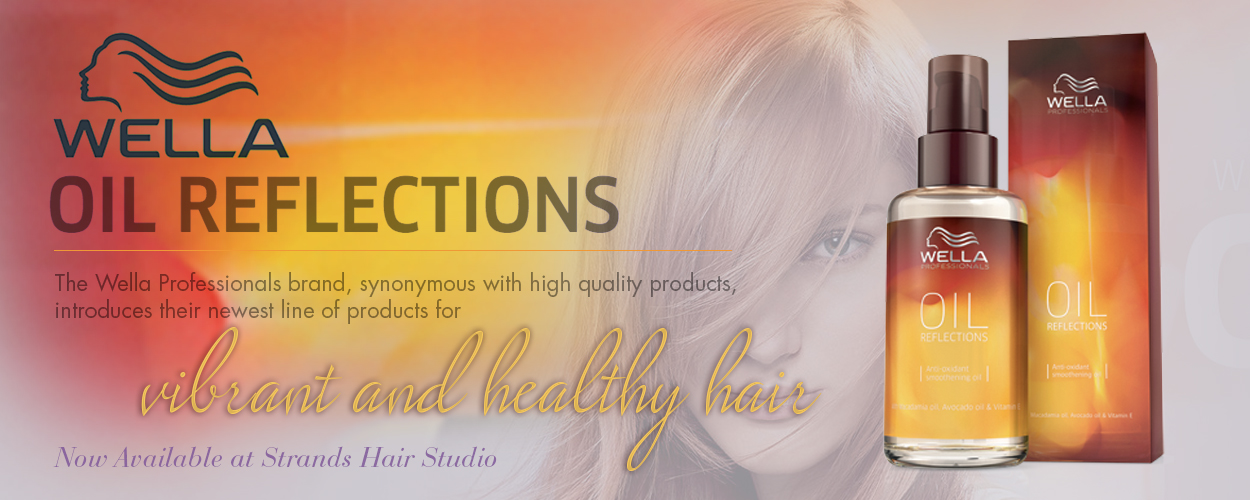 Strands Hair Studio - Wella Oil Reflections