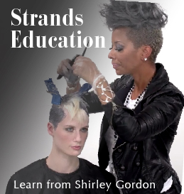 Strands Education by Shirley Gordon - Learn from a top Wella Hair Stylist